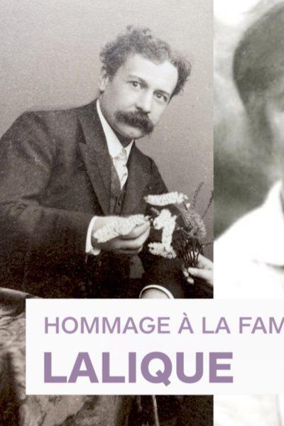 Hommage à la famille Lalique
